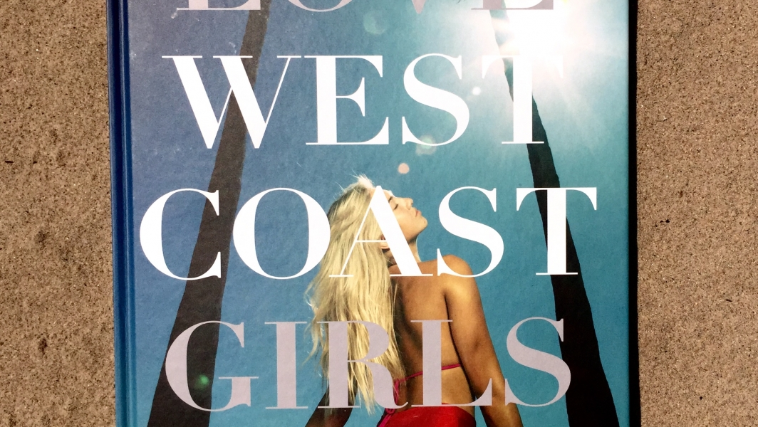 LOVE WEST COAST GIRLS