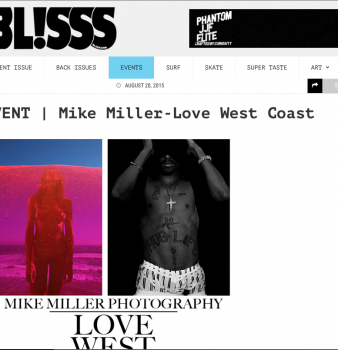 http://blisssmag.com/2015/08/20/event-mike-miller-love-west-coast/